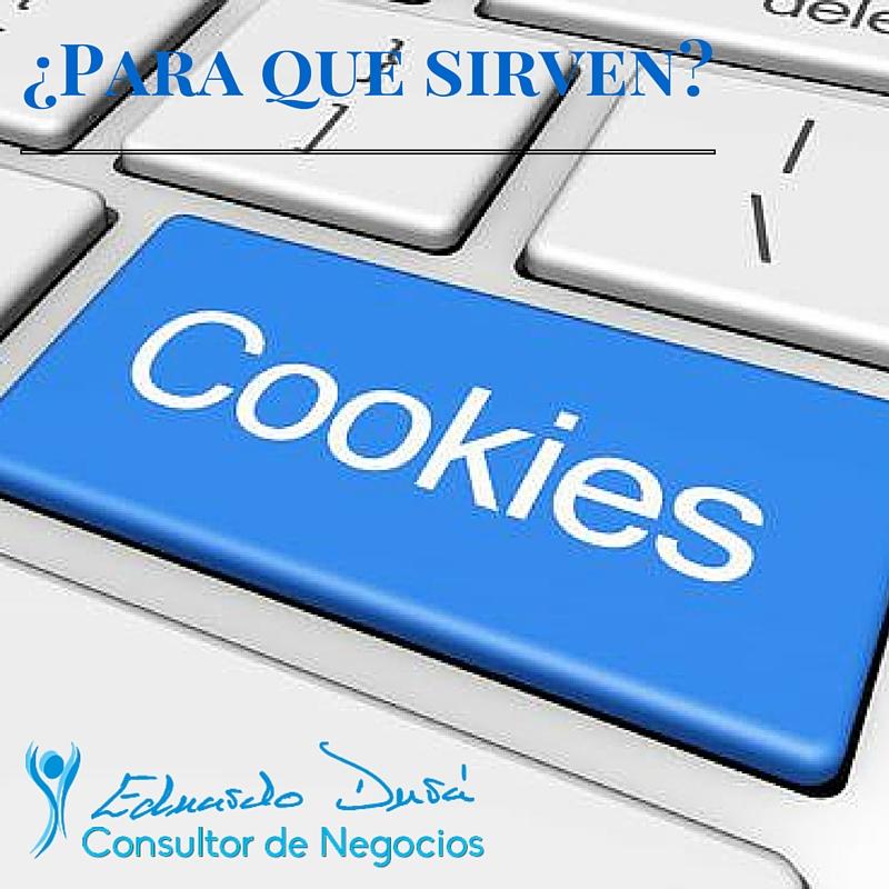 ¿Para que sirven las cookies?