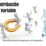 La retribución variable: Objetivo de las empresas.