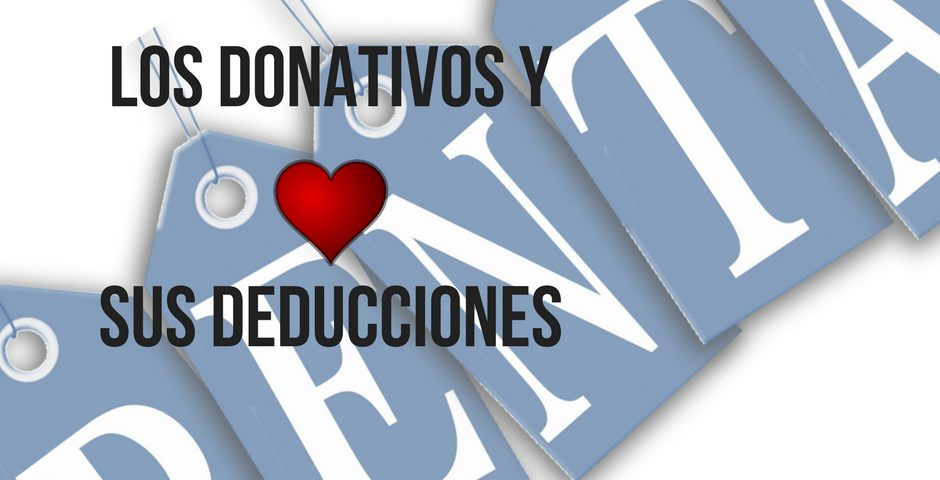 Los donativos y sus deducciones